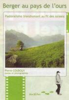Couverture du livre « Berger au pays de l'ours » de Pierre Coudouy aux éditions Monhelios