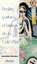 Couverture du livre « Destins sombres et lumineux de la Côte d'Azur » de Suzanne Cervera aux éditions Memoires Millenaires
