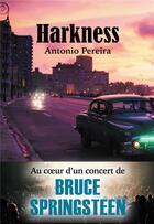 Couverture du livre « Harkness » de Antonio Pereira aux éditions Bookelis