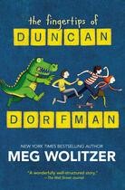 Couverture du livre « The Fingertips of Duncan Dorfman » de Meg Wolitzer aux éditions Penguin Group Us