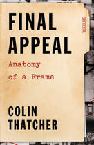 Couverture du livre « Final Appeal » de Brian Fritz And Christopher Murray et Colin Thatcher et Lucy Rutherford aux éditions Ecw Press