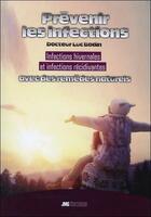 Couverture du livre « Prévenir les infections hivernales » de Luc Bodin aux éditions Jmg