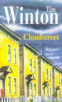 Couverture du livre « Cloudstreet » de Tim Winton aux éditions Rivages