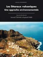 Couverture du livre « Les littoraux volcaniques. une approche environnementale » de Pari Etienne Samuel aux éditions Pu De Clermont Ferrand