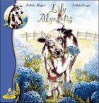 Couverture du livre « Lily Myosotis » de Nathalie Mussari et Nathalie Gousse aux éditions Editions Du Coprin