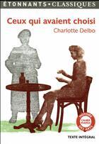 Couverture du livre « Ceux qui avaient choisi » de Charlotte Delbo aux éditions Flammarion