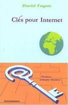 Couverture du livre « Cles Pour Internet » de David Fayon aux éditions Economica