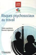 Couverture du livre « Risques Psychosociaux Au Travail » de Grasset/Debout aux éditions Liaisons
