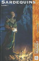 Couverture du livre « Sardequins 1 » de Philippe Monot aux éditions Nestiveqnen
