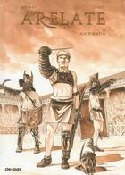 Couverture du livre « Arelate T.2 ; Autocratus » de Alain Genot et Laurent Sieurac aux éditions Cleopas