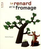Couverture du livre « Le renard et le fromage » de Patrick Pasques aux éditions Points De Suspension