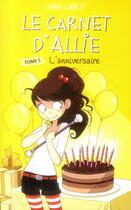 Couverture du livre « Le carnet d'Allie t.5 ; l'anniversaire » de Meg Cabot aux éditions Hachette Romans