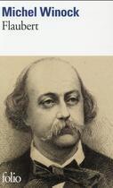 Couverture du livre « Flaubert » de Michel Winock aux éditions Gallimard