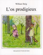 Couverture du livre « L'os prodigieux » de William Steig aux éditions Ecole Des Loisirs