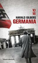 Couverture du livre « Germania » de Harald Gilbers aux éditions 10/18