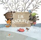 Couverture du livre « La moufle » de Florence Desnouveaux et Cecile Hudrisier aux éditions Didier Jeunesse