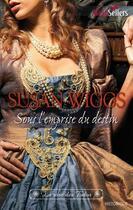 Couverture du livre « Sous l'emprise du destin » de Susan Wiggs aux éditions Harlequin