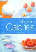 Couverture du livre « Memento Calories » de Stanford-D+Frely-R aux éditions Marabout