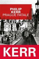 Couverture du livre « Prague fatale » de Philip Kerr aux éditions Editions Du Masque