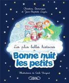 Couverture du livre « Les plus belles histoires de Bonne nuit les petits » de Jean-Baptiste Laydu et Christine Laydu et Cecile Vangout aux éditions Michel Lafon