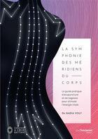 Couverture du livre « La symphonie des méridiens du corps » de Nadia Volf aux éditions Tredaniel