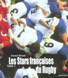 Couverture du livre « Les stars francaises du rugby t1 » de Arnaud Briand aux éditions Horizon Illimite