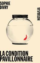 Couverture du livre « La condition pavillonnaire » de Sophie Divry aux éditions Les Éditions Noir Sur Blanc