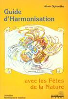 Couverture du livre « Guide harmonisation avec fetes nature » de Jean Spinetta aux éditions Aureas