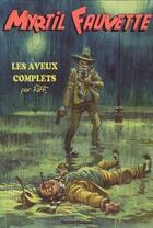 Couverture du livre « Myrtil Fauvette, les aveux complets » de Riff Reb'S aux éditions Charrette
