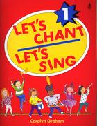 Couverture du livre « Let'S Chant Let'S Sing 1 Eleve » de Carolyn Graham aux éditions Oxford University Press