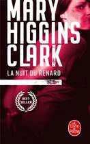 Couverture du livre « La nuit du renard » de Mary Higgins Clark aux éditions Lgf
