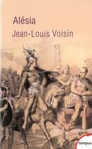 Couverture du livre « Alésia » de Jean-Louis Voisin aux éditions Tempus/perrin