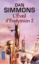Couverture du livre « L'éveil d'Endymion t.2 » de Dan Simmons aux éditions Pocket