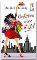 Couverture du livre « Confessions d'une it-girl » de Melanie Murray aux éditions Harlequin