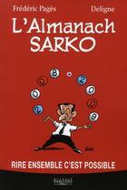Couverture du livre « L'almanach Sarkozy » de F Pages aux éditions Bernard Pascuito