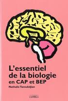 Couverture du livre « L'essentiel de la biologie en CAP et BEP » de Nathalie Tavoukdjian aux éditions Casteilla