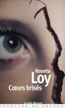 Couverture du livre « Coeurs brisés » de Rosetta Loy aux éditions Mercure De France