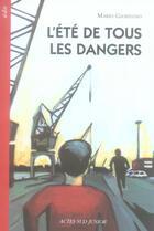 Couverture du livre « L'été de tous les dangers » de Mario Giordano aux éditions Actes Sud Junior