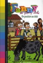 Couverture du livre « Fanny au poney-club t.5 ; un poulain au club » de Isabelle Maroger et Dagmar H. Mueller aux éditions Bayard Jeunesse