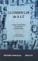 Couverture du livre « La Common Law De A A Z » de Vanderlinden Jacques aux éditions Yvon Blais