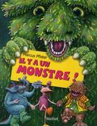 Couverture du livre « Il y a un monstre ! » de Marcus Pfister aux éditions Nord-sud