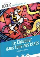 Couverture du livre « Le chevalier dans tous ses états » de Gaelle Brodhag aux éditions Belin Education