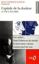 Couverture du livre « Capitale de la douleur de Paul Éluard » de Jean-Charles Gateau aux éditions Gallimard