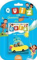 Couverture du livre « Mes Cartes Quiz 100% Vacances » de  aux éditions Lito