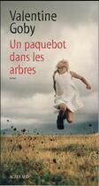 Couverture du livre « Un paquebot dans les arbres » de Valentine Goby aux éditions Actes Sud