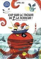 Couverture du livre « Cap sur le trésor de Z la terreur » de Sylvie Misslin aux éditions Amaterra