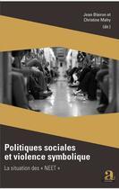 Couverture du livre « Politiques sociales et violence symbolique ; la situation des