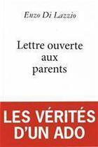 Couverture du livre « Lettre ouverte aux parents » de E Di Lazzio aux éditions Editions Toucan