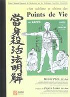 Couverture du livre « L'art sublime et ultime des points de vie » de Henry-Desire Plee aux éditions Budo