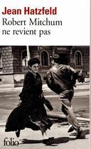 Couverture du livre « Robert Mitchum ne revient pas » de Jean Hatzfeld aux éditions Gallimard